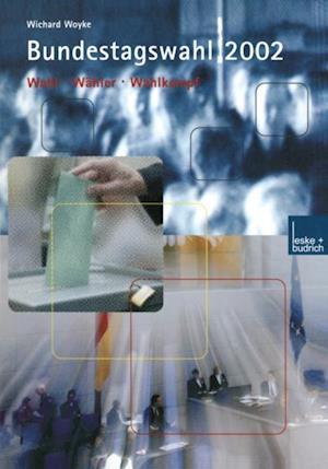 Bundestagswahl 2002 af Wichard Woyke