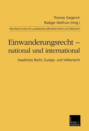 Einwanderungsrecht - national und international