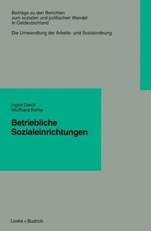 Betriebliche Sozialeinrichtungen