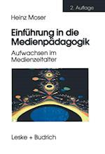 Einfuhrung in die Medienpadagogik af Heinz Moser