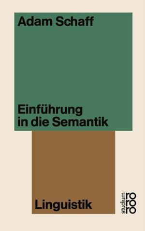 Einfuhrung in die Semantik af Adam Schaff