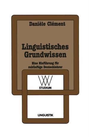 Linguistisches Grundwissen af Daniele Clement
