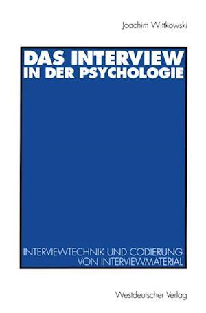 Das Interview in der Psychologie af Joachim Wittkowski