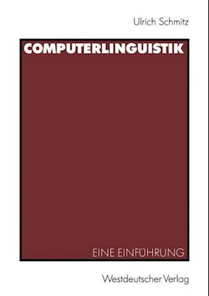 Computerlinguistik af Ulrich Schmitz