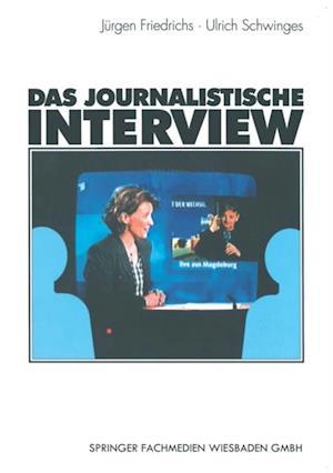 Das journalistische Interview af Jurgen Friedrichs, Ulrich Schwinges