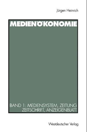 Medienokonomie af Jurgen Heinrich