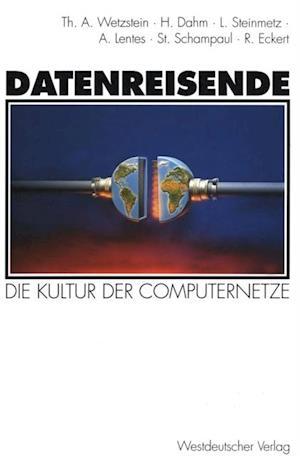 Datenreisende af Roland Eckert, Hermann Dahm, Linda Steinmetz