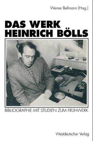Das Werk Heinrich Bolls
