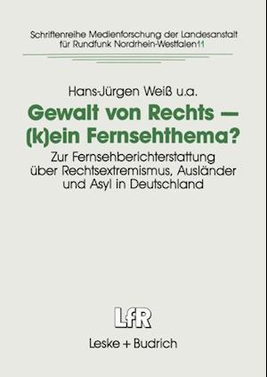 Gewalt von Rechts - (k)ein Fernsehthema? af Hans-Jurgen Wei