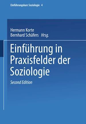 Einfuhrung in Praxisfelder der Soziologie