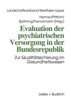 Evaluation der psychiatrischen Versorgung in der Bundesrepublik