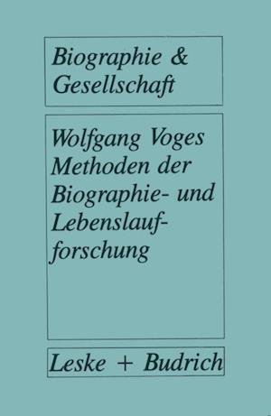 Methoden der Biographie- und Lebenslaufforschung