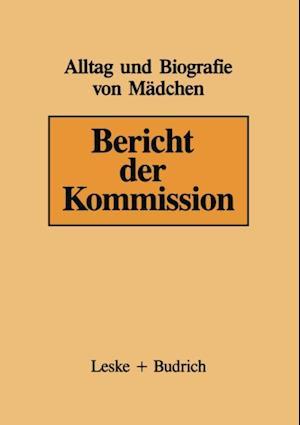 Bericht der Kommission af Dieter Baacke, Helga Kruger, Elfriede Bode