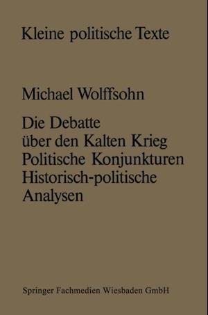 Die Debatte uber den Kalten Krieg af Michael Wolffsohn