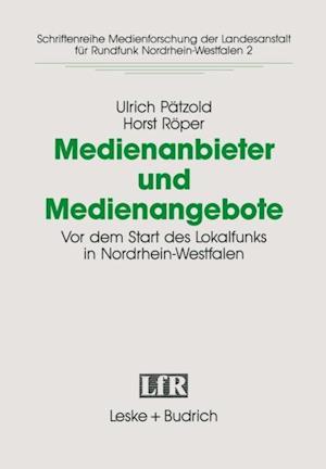 Medienanbieter und Medienangebote af Ulrich Patzold, Horst Roper