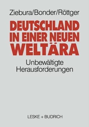 Deutschland in einer neuen Weltara af Gilbert Ziebura, Michael Bonder, Bernd Rottger