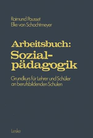 Arbeitsbuch: Sozialpadagogik af Raimund Pousset