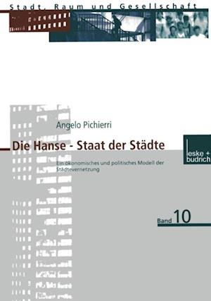 Die Hanse - Staat der Stadte af Angelo Pichierri