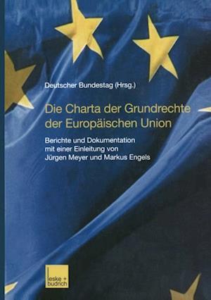 Die Charta der Grundrechte der Europaischen Union af Deutscher Bundestag