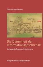Die Dummheit Der Informationsgesellschaft af Gerhard Schmidtchen, Gerhard Schmidtchen