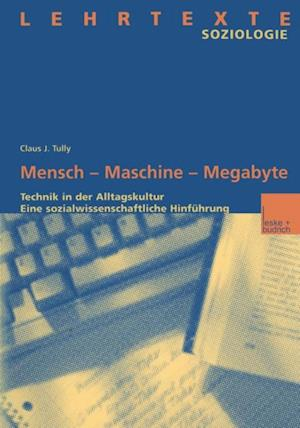 Mensch - Maschine - Megabyte af Claus Tully