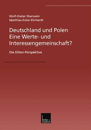 Deutschland und Polen - Eine Werte- und Interessengemeinschaft? af W.-D. Eberwein, Matthias Ecker