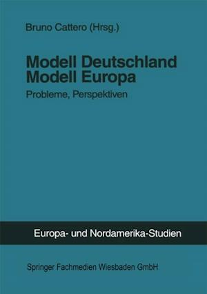 Modell Deutschland - Modell Europa
