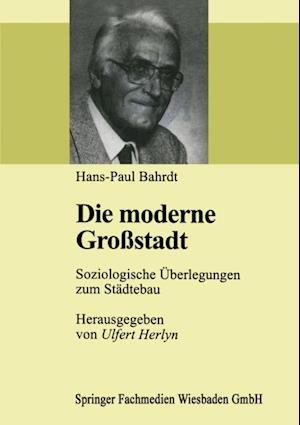 Die moderne Grostadt af Hans Paul Bahrdt