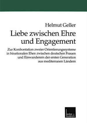 Liebe zwischen Ehre und Engagement af Helmut Geller