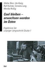 Cool Bleiben Erwachsen Werden Im Osten af Walter Bien, Ute Karin, Ralf Kuhnke
