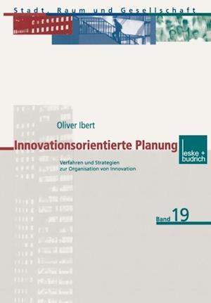 Innovationsorientierte Planung af Oliver Ibert