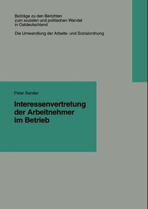 Interessenvertretung der Arbeitnehmer im Betrieb af Peter Sander