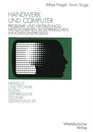 Handwerk und Computer af Erwin Single