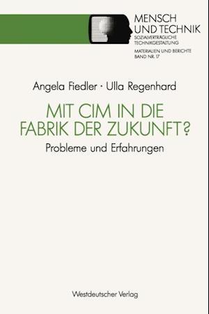 Mit CIM in die Fabrik der Zukunft? af Ulla Regenhard