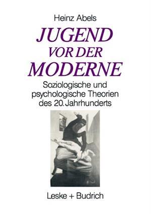 Jugend vor der Moderne af Heinz Abels