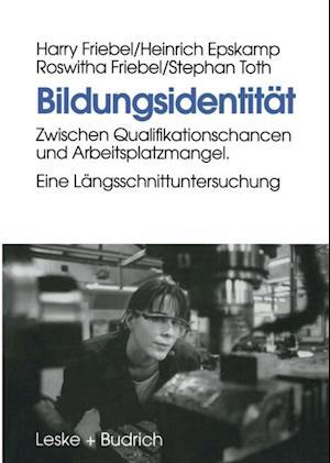 Bildungsidentitat af Harry Friebel, Heinrich Epskamp, Roswitha Friebel
