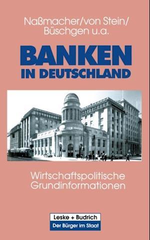 Banken in Deutschland af Werner Ziegler, Roland Sturm, Hans E. Buschgen