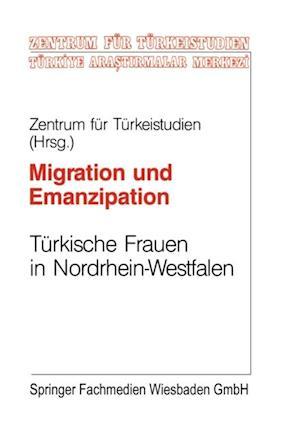 Migration und Emanzipation af Zentrums Fur Turkeistudien