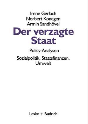Der verzagte Staat - Policy-Analysen af Irene Gerlach, Norbert Konegen, Armin Sandhovel