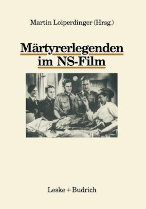Martyrerlegenden im NS-Film