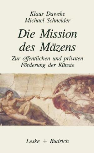 Die Mission des Mazens af Michael Schneider, Klaus Daweke
