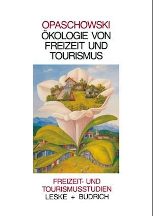 Okologie von Freizeit und Tourismus
