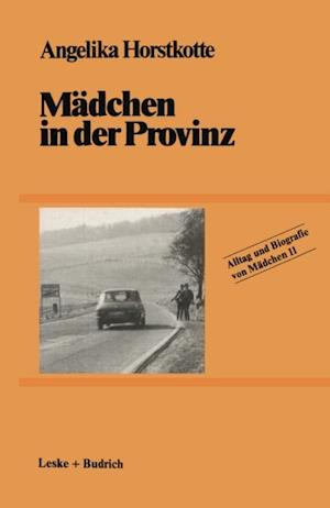 Madchen in der Provinz af Angelika Horstkotte