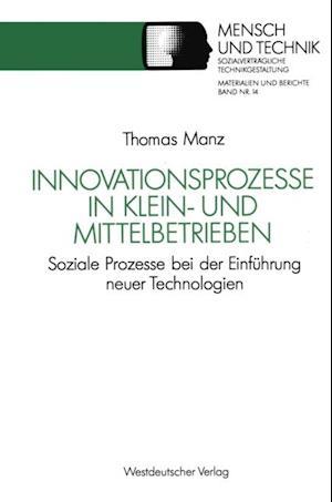 Innovationsprozesse in Klein- und Mittelbetrieben
