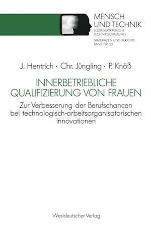 Innerbetriebliche Qualifizierung von Frauen af Christiane Jungling, Petra Kno