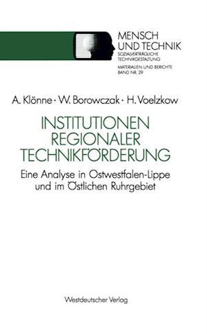 Institutionen regionaler Technikforderung af Helmut Voelzkow, Winfried Borowczak