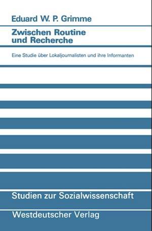 Zwischen Routine und Recherche af Eduard W. P. Grimme