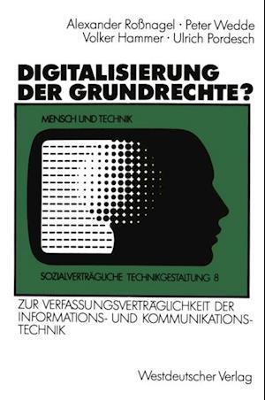 Digitalisierung der Grundrechte? af Volker Hammer, Peter Wedde, Ulrich Pordesch