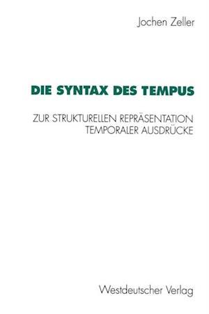 Die Syntax des Tempus af Jochen Zeller