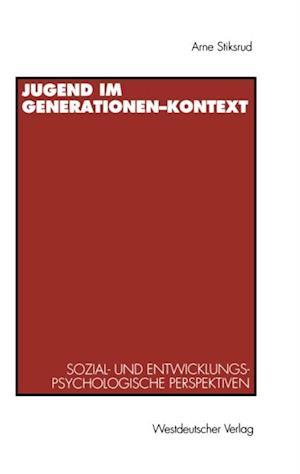Jugend im Generationen-Kontext af Hans Arne Stiksrud